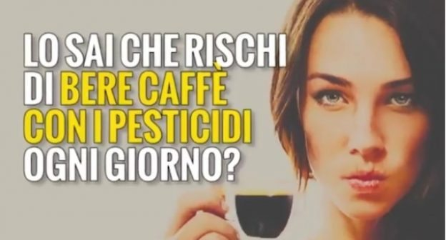 Attenti al caffè: è pieno di pesticidi ma nessuno controlla!
