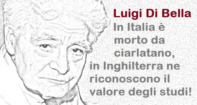 Luigi Di Bella – In Italia è morto da ciarlatano, in Inghilterra ne riconoscono il valore degli studi!