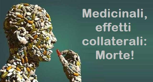 Medicinali, effetti collaterali: Morte!