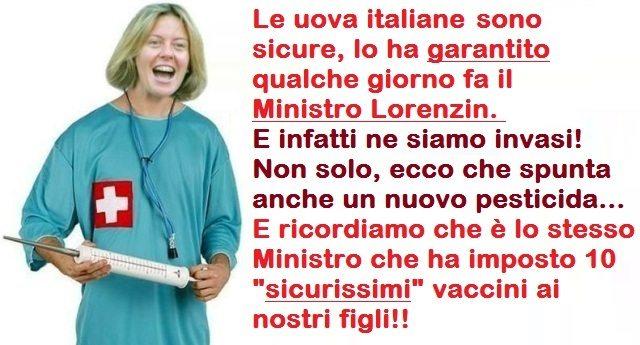"""Le uova italiane sono sicure, lo ha garantito qualche giorno fa il Ministro Lorenzin. E infatti ne siamo invasi! Non solo, ecco che spunta anche un nuovo pesticida… E ricordiamo che è lo stesso ministro che ha imposto 10 """"sicurissimi"""" vaccini ai nostri figli!!"""