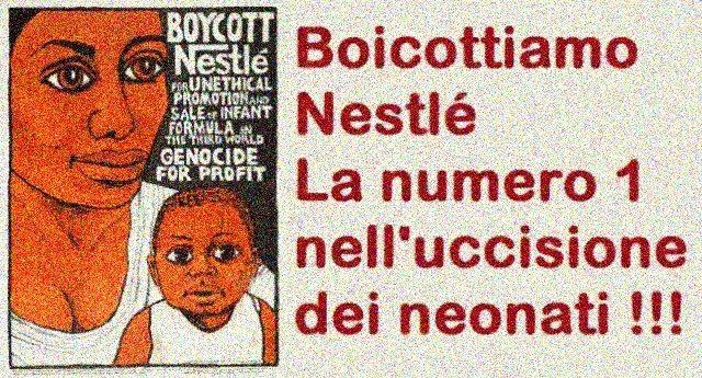 Boicottiamo Nestlé – La numero 1 nell'uccisione dei neonati !