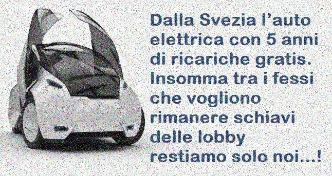 Dalla Svezia l'auto elettrica con 5 anni di ricariche gratis. Insomma tra i fessi che vogliono rimanere schiavi delle lobby restiamo solo noi…!