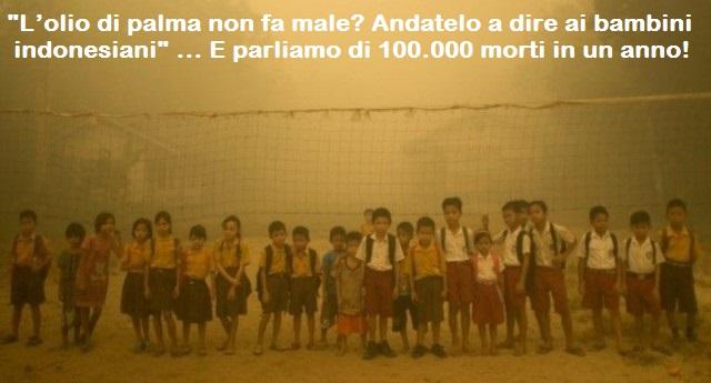 """Mirko Busto: """"L'olio di palma non fa male? Andatelo a dire ai bambini indonesiani"""" … E parliamo di 100.000 morti in un anno!"""
