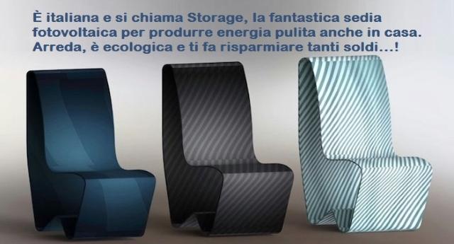È italiana e si chiama Storage, la fantastica sedia fotovoltaica per produrre energia pulita anche in casa. Arreda, è ecologica e ti fa risparmiare tanti soldi…!